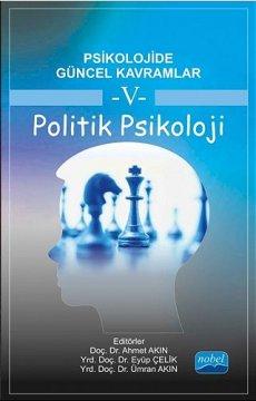 Psikolojide Güncel Kavramlar - 5   Politik Psikoloji