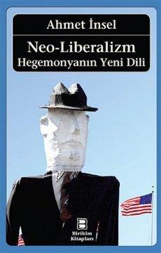 Neo-Liberalizm | Hegemonyanın Yeni Dili