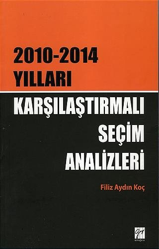 Karşılaştırmalı Seçim Analizleri   2010 - 2014