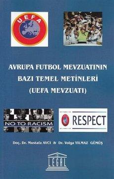 Avrupa Futbol Mevzuatının Bazı Temel Metinleri ( UEFA Mevzuatı )