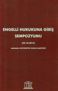 Engelli Hukukuna Giriş Sempozyumu ( 24. 10. 2014 )