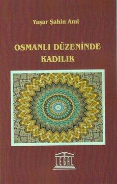 Osmanlı Düzeninde Kadılık