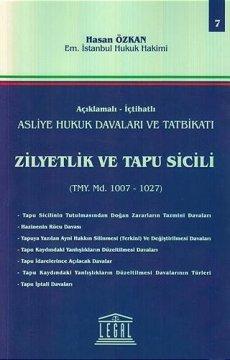 Asliye Hukuk Davaları ve Tatbikatı Zilyetlik ve Tapu Sicili - Cilt 7