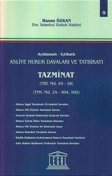 Asliye Hukuk Davaları ve Tatbikatı Tazminat - Cilt 9