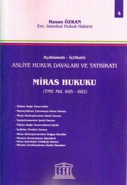 Asliye Hukuk Davaları ve Tatbikatı Miras Hukuku - Cilt 4