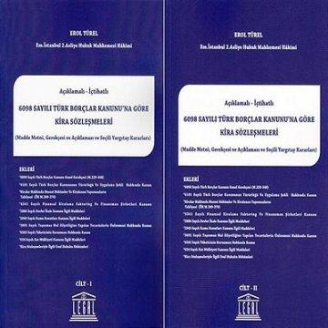 Açıklamalı- İçtihatlı 6098 Sayılı Türk Borçlar Kanunu' na Göre Kira Sözleşmeleri ( 2 Cilt Takım )