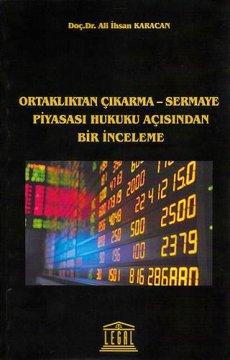 Ortaklıktan Çıkarma- Sermaye Piyasası Hukuku Açısından Bir İnceleme