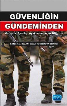 Güvenliğin Gündeminden | Çatışma, Ayrılıkçı Ayaklanmalar ve Terörizm