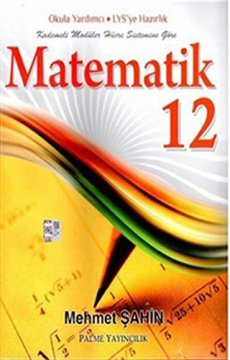 12. Sınıf Matematik Konu Anlatımlı