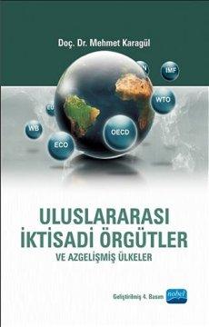 Uluslararası İktisadi Örgütler ve Azgelişmiş Ülkeler