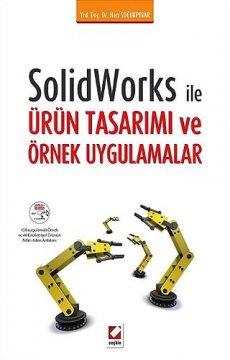 Solidworks ile Ürün Tasarımı ve Örnek Uygulamalar