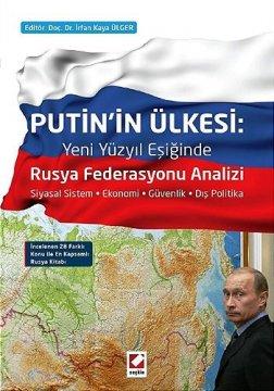 Putin'in Ülkesi : Rusya Federasyonu Analizi