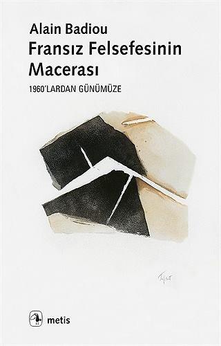 Fransız Felsefesinin Macerası