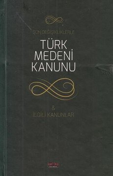 Türk Medeni Kanunu ve İlgili Kanunlar   Cep Boy