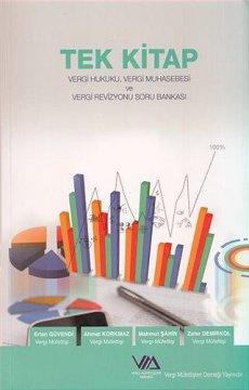 Tek Kitap Vergi Hukuku, Vergi Muhasebesi ve Vergi Revizyonu Soru Bankası