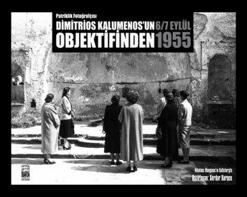 Dimitrios Kalumenos'un Objektifinden 6/7 Eylül 1955
