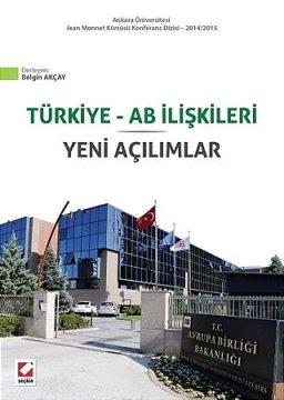 Türkiye - AB İlişkileri | Yeni Açılımlar