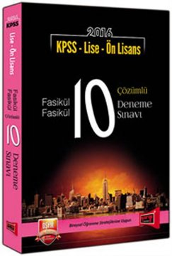 KPSS Lise Ön Lisans Fasikül Fasikül 10 Çözümlü Deneme 2016