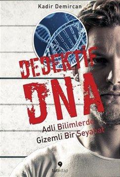 Dedektif DNA | Adli Bilimlerde Gizemli Bir Seyahat