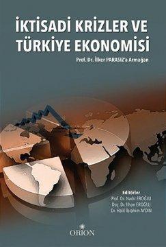 İktisadi Krizler ve Türkiye Ekonomisi