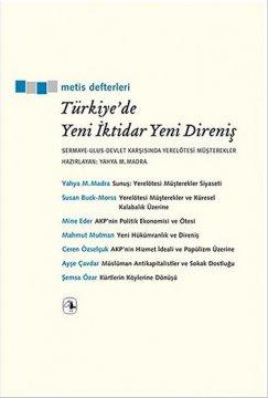 Türkiye'de Yeni İktidar Yeni Direniş | Sermaye - Ulus - Devlet Karşısında Yerelötesi Müşterekler