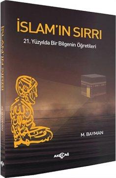İslam'ın Sırrı | 21. Yüzyılda Bir Bilgenin Öğretileri