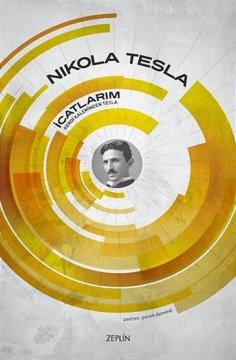 İcatlarım | Kendi Kaleminden Tesla