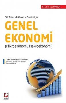 Tek Dönemlik Ekonomi Dersleri İçin Genel Ekonomi