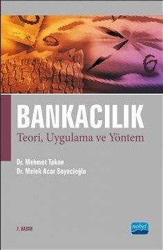 Bankacılık Teori, Uygulama ve Yönetimi