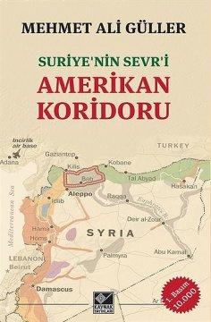 Suriye'nin Sevri | Amerikan Koridoru