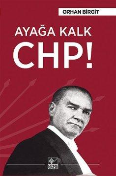 Ayağa Kalk CHP!
