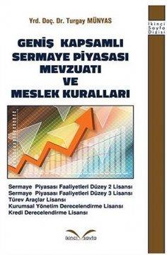 Geniş Kapsamlı Sermaye Piyasası Mevzuatı ve Meslek Kuralları
