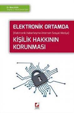 Elektronik Ortamda Kişilik Hakkının Korunması