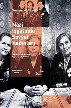 Nazi İşgalinde Sovyet Kadınları