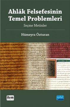 Ahlak Felsefesinin Temel Problemleri | Seçme Metinler