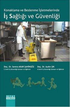 Konaklama ve Beslenme İşletmelerinde Iş Sağliği ve Güvenliği