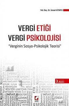 Vergi Etiği - Vergi Psikolojisi