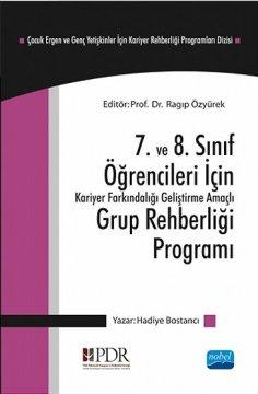 7. ve 8. Sınıf Öğrencileri İçin Kariyer Farkındalığı Geliştirme Amaçlı Grup Rehberliği Programı