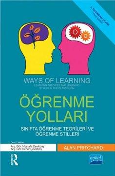 Öğrenme Yolları | Sınıfta Öğrenme Teorileri Ve Öğrenme Stilleri
