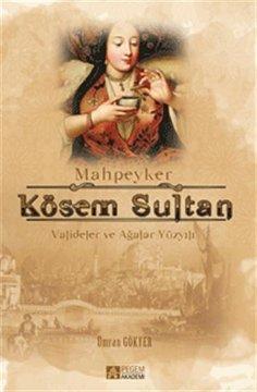 Mahpeyker Kösem Sultan