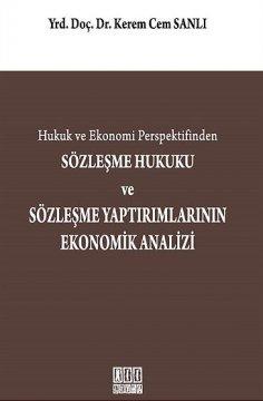 Sözleşme Hukuku ve Sözleşme Yaptırımlarının Ekonomik Analizi