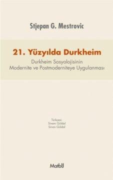 21. Yüzyılda Durkheim