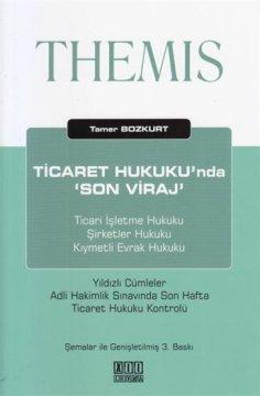 THEMIS Ticaret Hukuku'nda Son Viraj