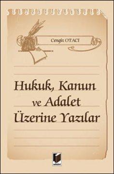 Hukuk, Kanun ve Adalet Üzerine Yazılar