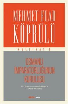Osmanlı İmparatorluğunun Kuruluşu | Külliyat 8