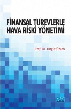 Finansal Türevlerle Hava Riski Yönetimi