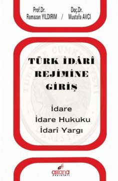 Türk İdari Rejimine Giriş