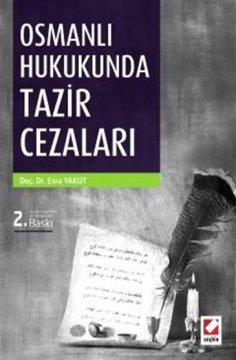 Osmanlı Hukukunda Tazir Cezaları