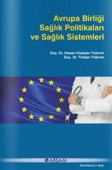 Avrupa Birliği Sağlık Politikaları ve Sağlık Sistemleri