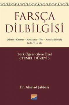 Farsça Dilbilgisi (Metin – Gramer – Konuşma – Test – Konulu Sözlük)